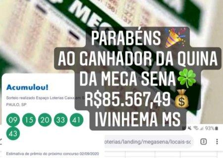 Apostador de Ivinhema acerta quina da mega sena e leva mais de R$ 85 mil